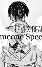 Someone Special [Levi x Reader] by maydejong