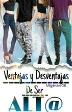 Ventajas Y Desventajas De Ser Alt@. by Mxglxstxf