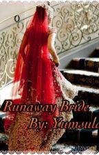 The runaway bride  by Yumnaacader