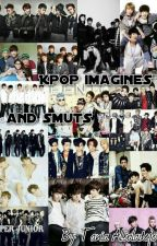 Kpop imagines and smuts by TaniaAlbaladejo