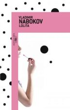 Lolita- Vladimir Nabokov by larryegg