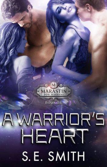 A Warrior's Heart: Marastin Dow Warriors Book 1