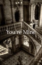 You're Mine (Phan Smut) by thatdanandphilfan