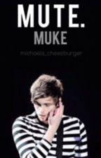 Mute - muke au *German translation* by justbecauseImhisgirl