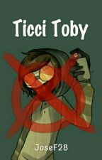 Ticci Toby by JoseF28