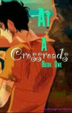 At a Crossroads by Qxeen_Myra_Mcshizzle