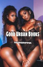 Good Urban Books by imrealnayamazin