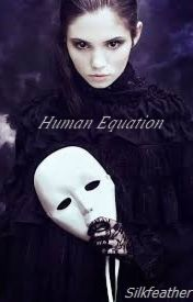 Human Equation by Silkfeather