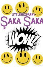 Şaka Şaka by littlemixparry