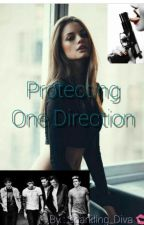 Protecting One Direction by Sparkling_Diva