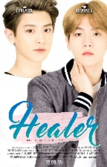 Healer » Chanbaek