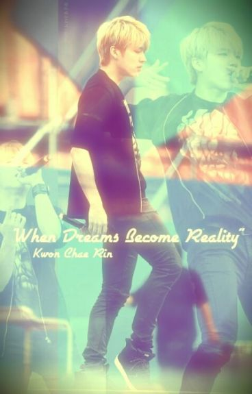 When Dreams Become Reality || WooHyun ||