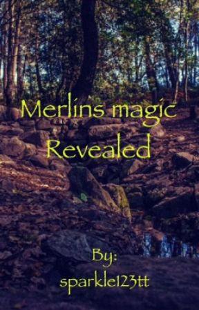 Merlin magic reveal by sparkle123tt