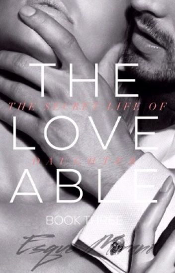 The Secret Life of The Loveable Daughter (The Secret Life Series #3)