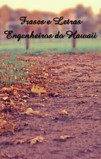 Músicas E Frases Do Engenheiros Do Hawaii Luhmichalak Wattpad