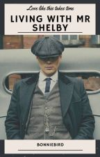 Living With Mr Shelby by bonniebird