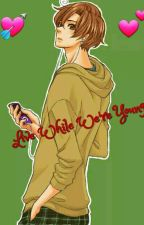 Live while we're young ( Romano x Reader ) by Emmytza