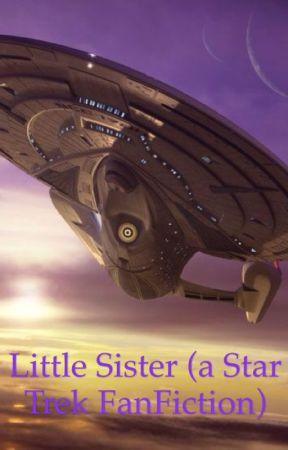 Little Sister (a Star Trek FanFiction) by Kenalya