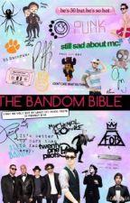 The Bandom Bible by makemebetter