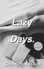 Lazy Days. (Joshler) by CandyflossDun