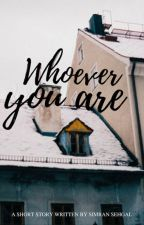 Whoever You Are by overtures