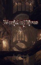 Svět Elfů 2 by Lucyalghul