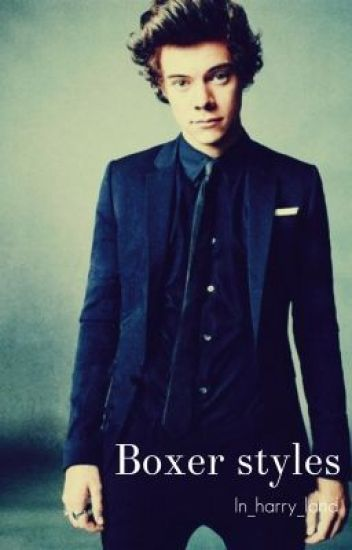 Boxer Styles (Harry Styles FanFic)
