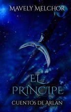 Cuentos de Arlan II: El Príncipe by MavelyMelchor