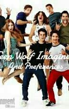 Teen Wolf Imagines and Preferences by Madison_Montgomery