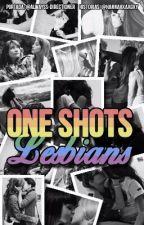 One shots lesbians  by hannahXaxgxy
