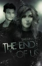The end of us by Saraiinaa