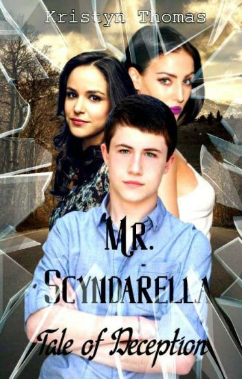 Mr. Scyndarella: Tale Of Deception