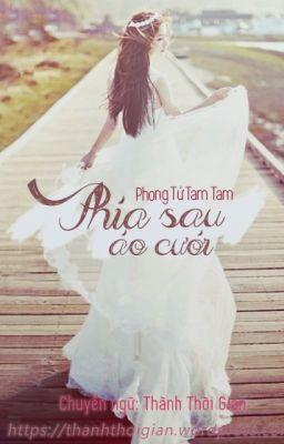 Phía sau áo cưới - Phong Tử Tam Tam