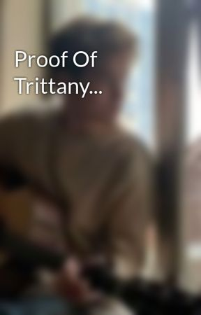 Proof Of Trittany... by trittxny