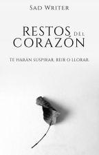 Restos del corazón by SadWriter_