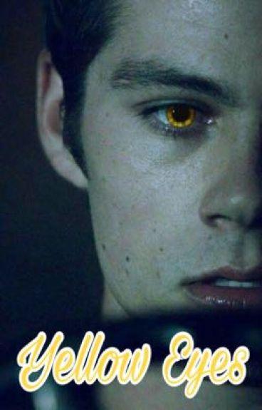 Yellow Eyes || Stiles Stilinski
