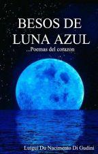 Besos de Luna Azul by LuiguiDuNacimentoDiG