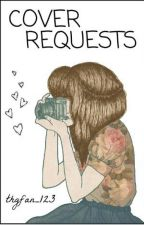 Cover Requests by thgfan_123