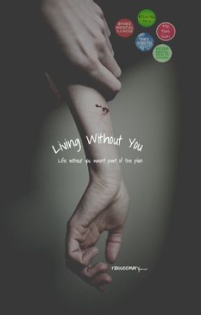 Living Without You by roosseemary__