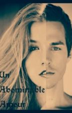 Un Abominable Amour ~ [ Kaï Parker- Fiction ] by TrizzyFtCaniff