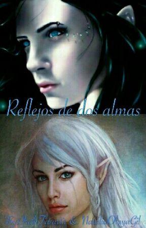 El reflejo de dos almas. by NataliaOlayaGil