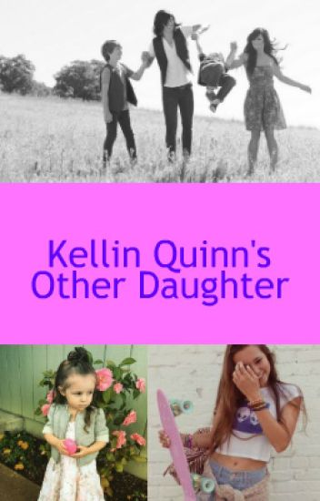 Kellin Quinn's Other Daughter