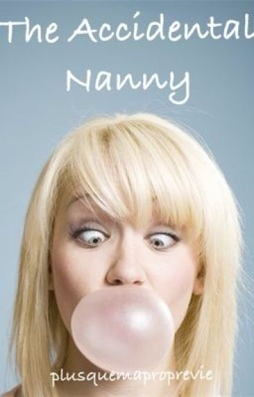 The Accidental Nanny