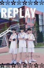 Replay [unedited] || JunkaixYou by genie17pa