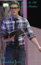 A New Teacher, But An Old Love (Will Schuester x reader) Glee Fanfiction by obsessedwithanime12