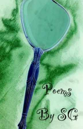 Poems by SG by shannongiambanco