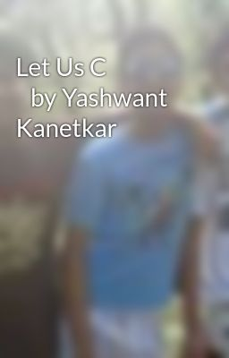 Let Us C                    by Yashwant Kanetkar