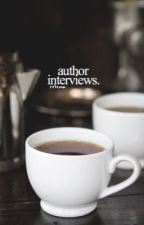 Author Interviews by ecliphes