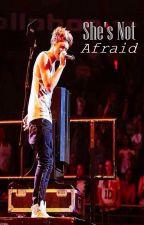 She's Not Afraid ➣ N. Horan by MoonlightScribbles