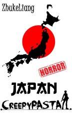 Creepypasta Jepang (Horor) Japan by ZhukeLiang